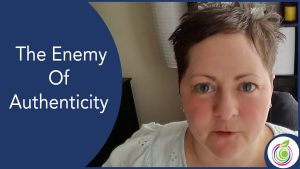 The Enemy Of Authenticity